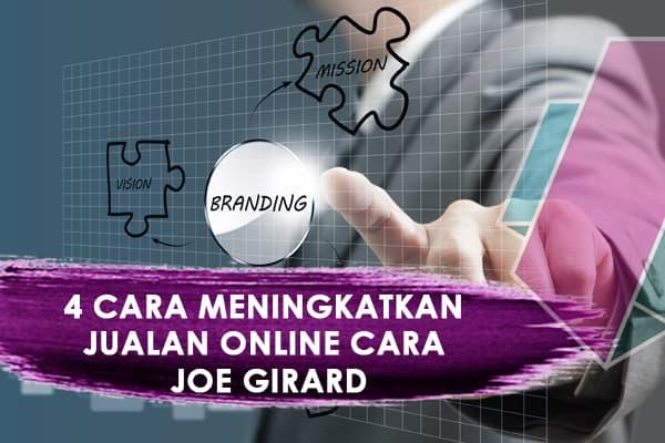 4-cara-meningkatkan-jualan-online-cara-joe-girard-program-usahawan