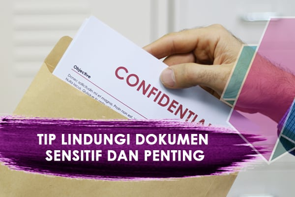 tips-lindungi-dokumen-sensitif-dan-penting-program-usahawan